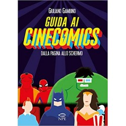 GUIDA AI CINECOMICS - DALLA...
